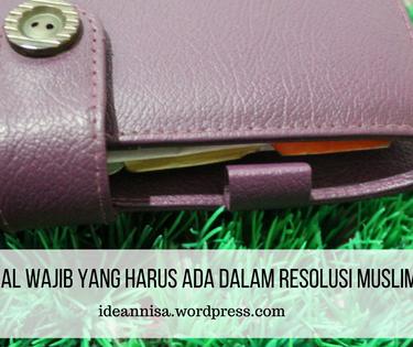 5 Hal Wajib yang Harus Ada dalam Resolusi Muslimah