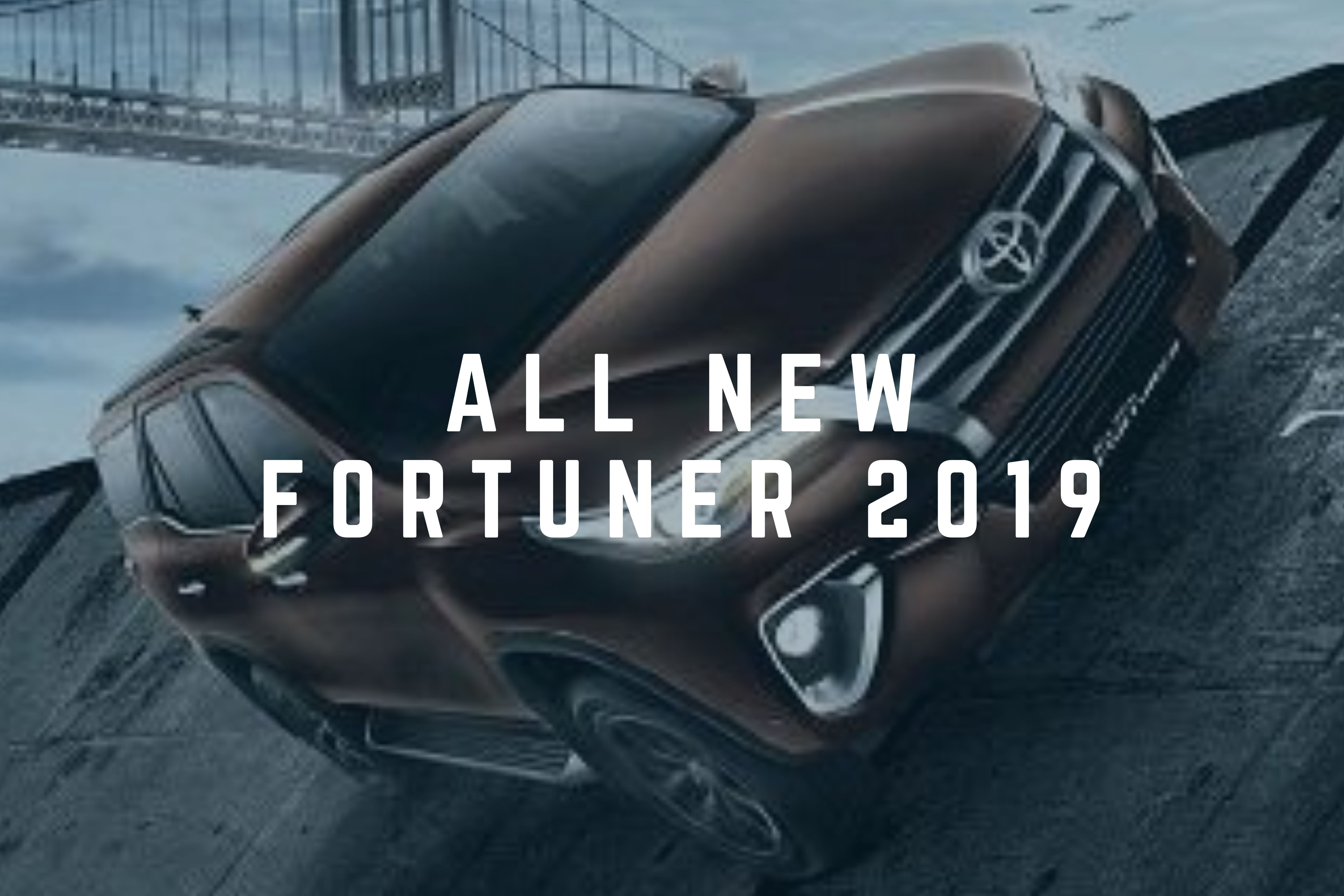 All New Fortuner 2019