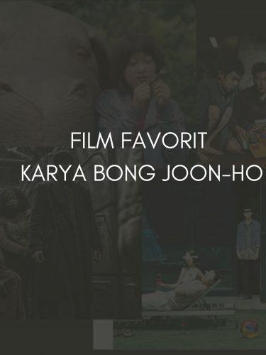 3 FILM FAVORIT DARI KARYA BONG JOON-HO YANG WAJIB KAMU TONTON