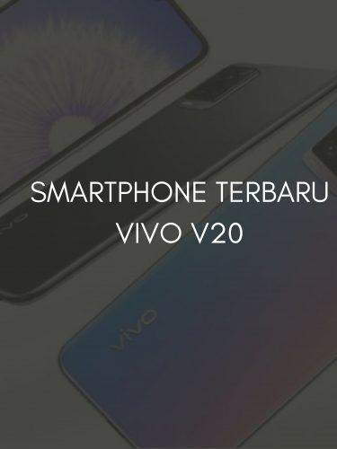 REVIEW SINGKAT SMARTPHONE TERBARU VIVO V20